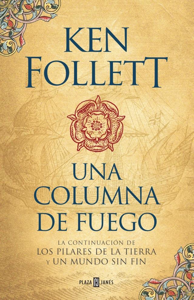UNA COLUMNA DE FUEGO - Ken Follett - Plaza & Janés
