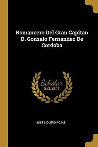 Romancero del Gran Capitan D. Gonzalo Fernandez de Cordoba
