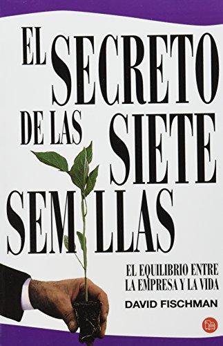 El Secreto de las Siete Semillas - David Fischman - Punto De Lectura