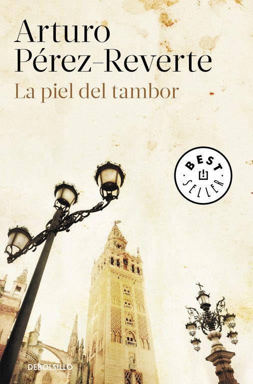 La Piel del Tambor - Arturo Pérez-Reverte - Debolsillo