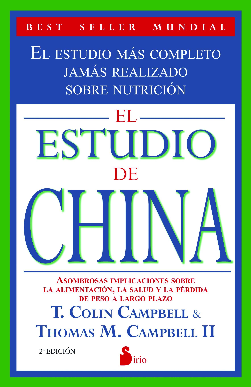 El Estudio De China - T. Colin Campbell,Thomas M. II Campbell - Sirio