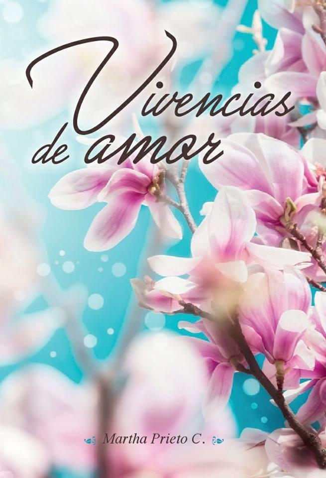 Vivencias de Amor de la Mano de los Angeles - Prieto Martha Prieto - Yo Publico