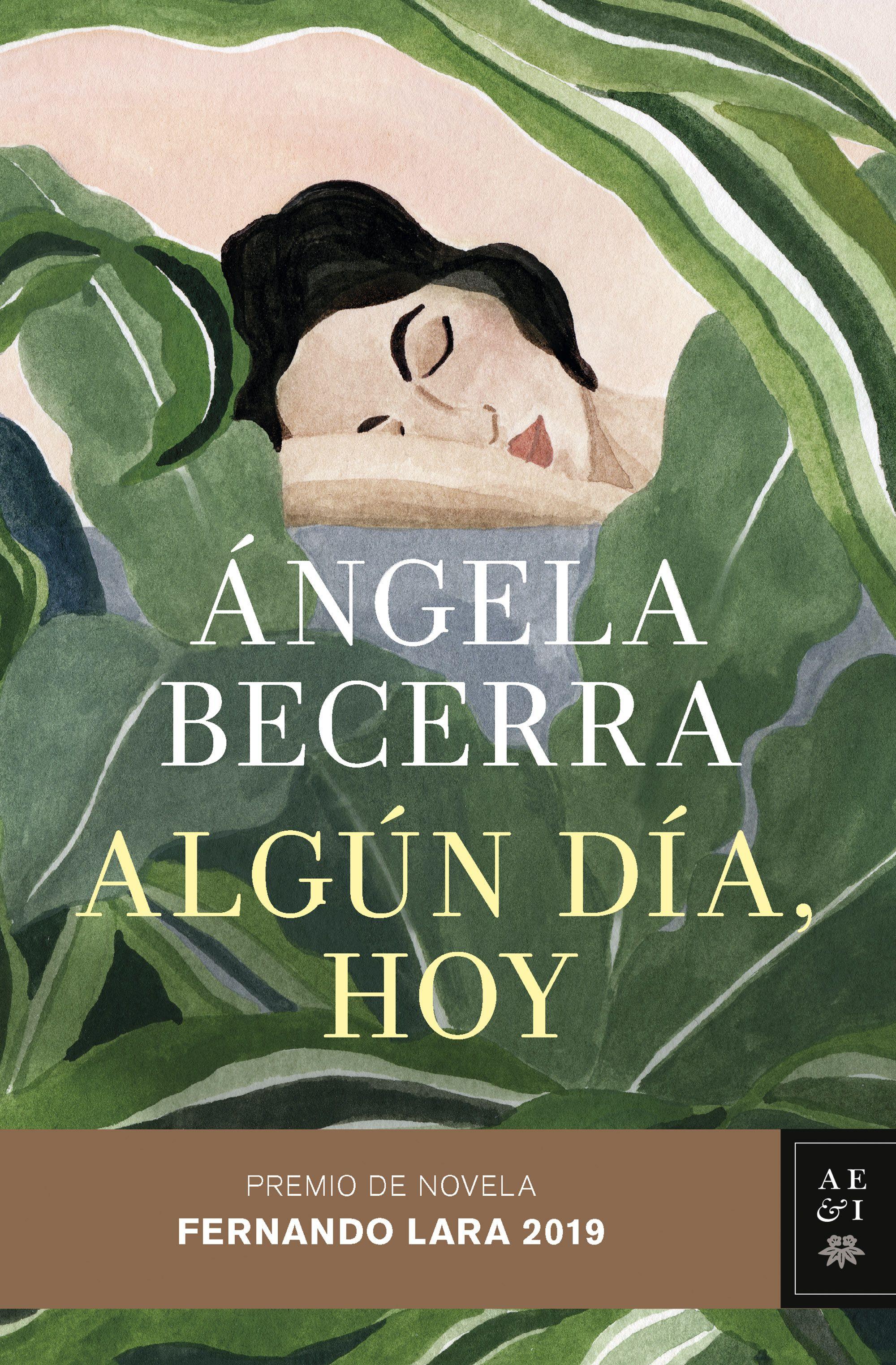 Algún Día, hoy - Ángela Becerra - Planeta
