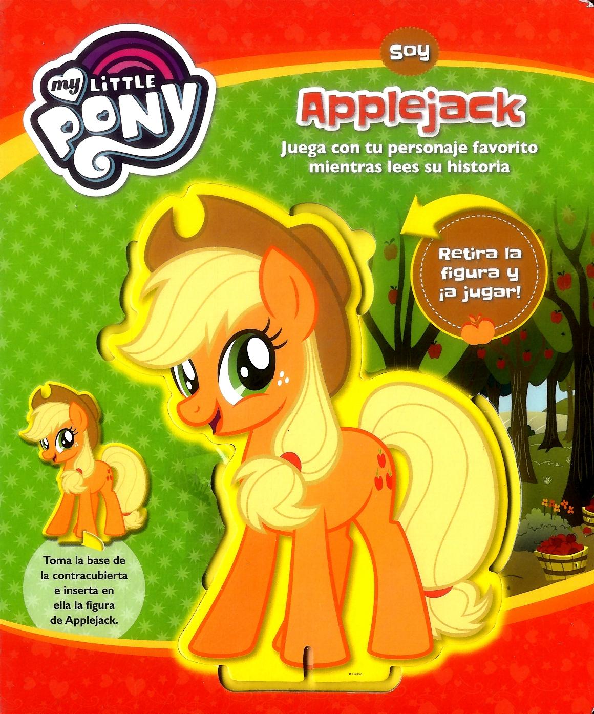 Soy Applejack - my Little Pony - Liliana Martinez - Parragón Planeta