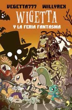 Wigetta y la Feria Fantasma - Vegetta777 - Temas De Hoy