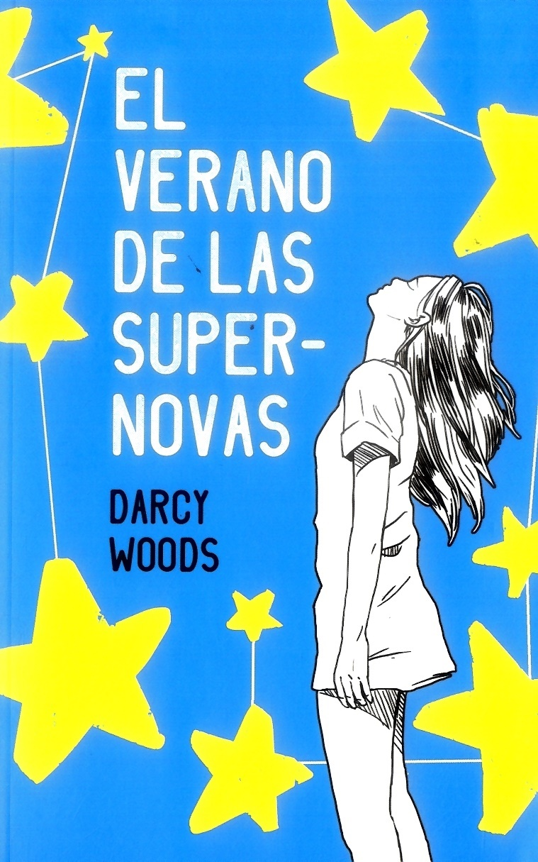 El Verano de las Supernovas - Darcy Woods - PUCK