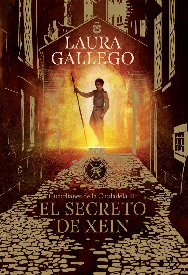 El Secreto de Xein. Guardianes de la Ciudadela-Ii - Laura Gallego - Penguin Random House
