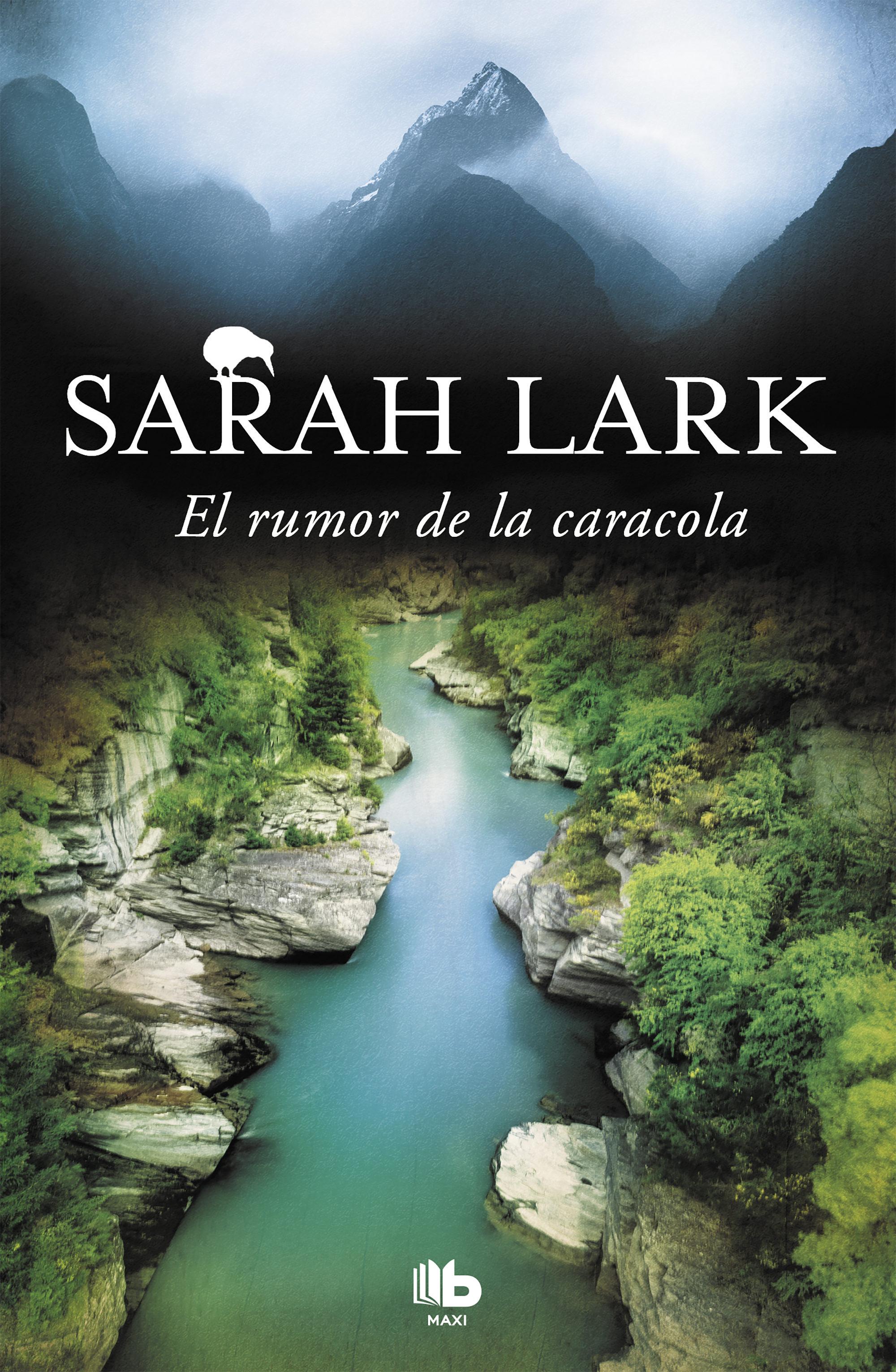 El Rumor de la Caracola (Trilogía del Fuego 2) - Sarah Lark - B De Bolsillo