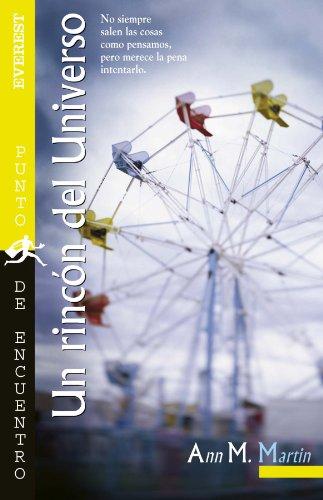 Un Ricon del Universo / a Corner of the Universe - Ann M. Martin - Editorial Everest