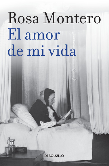 El Amor de mi Vida - Rosa Montero - Debolsillo
