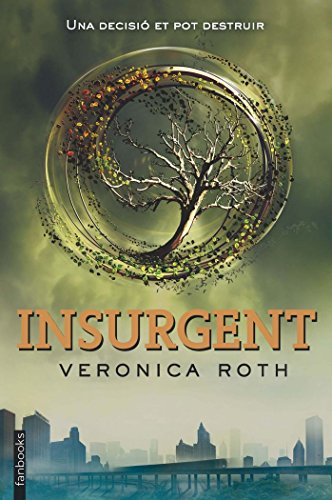 Insurgent (FICCIÓ) - Veronica Roth - Fan Books