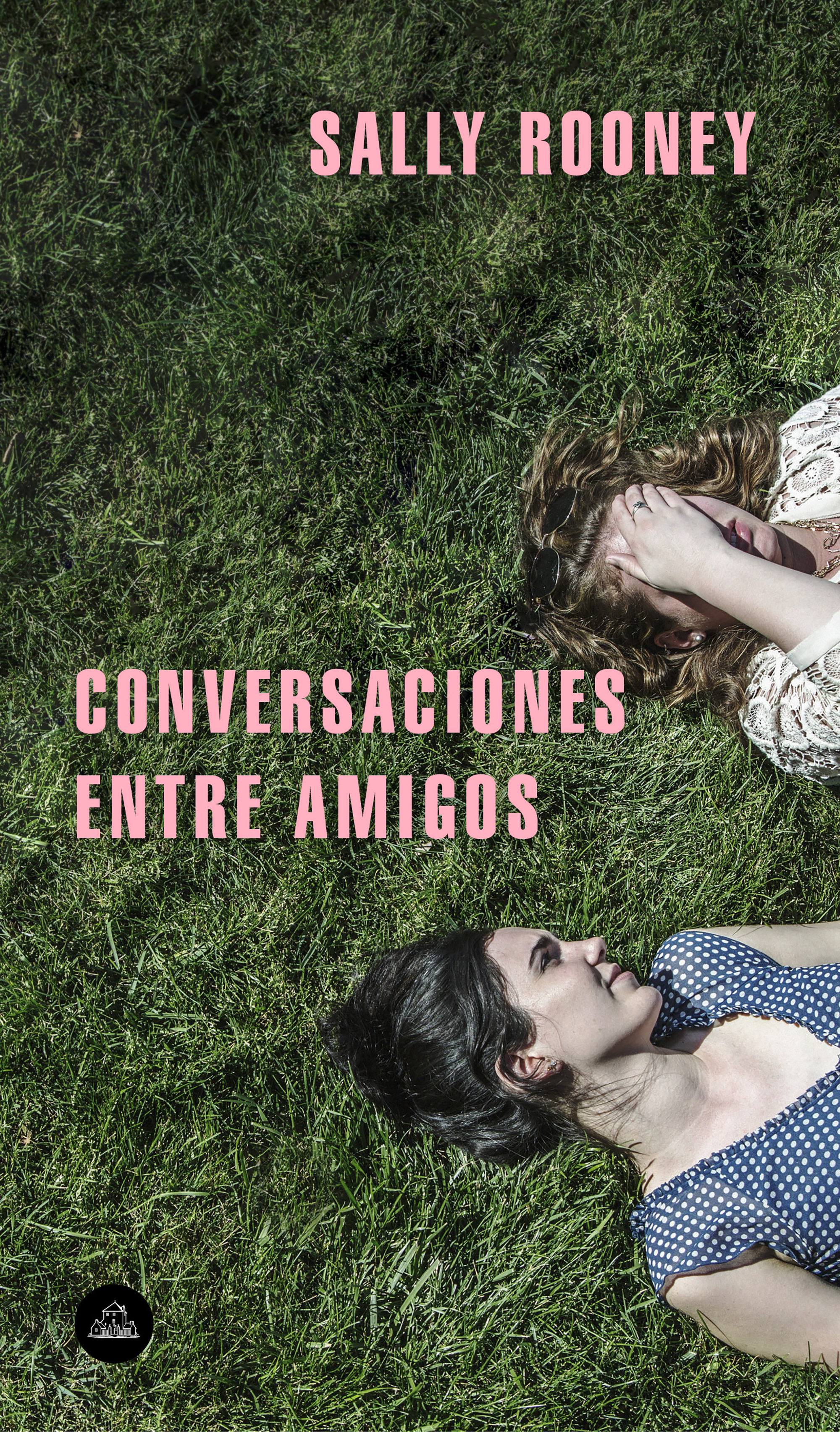Conversaciones Entre Amigos - Sally Rooney - Literatura Random House
