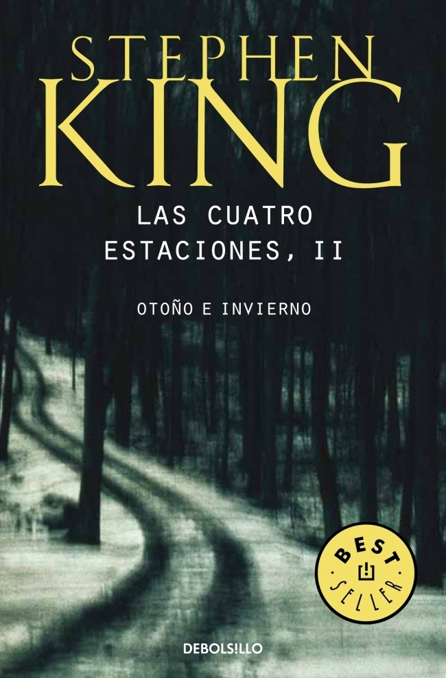 Las Cuatro Estaciones ii - Stephen King - Debolsillo