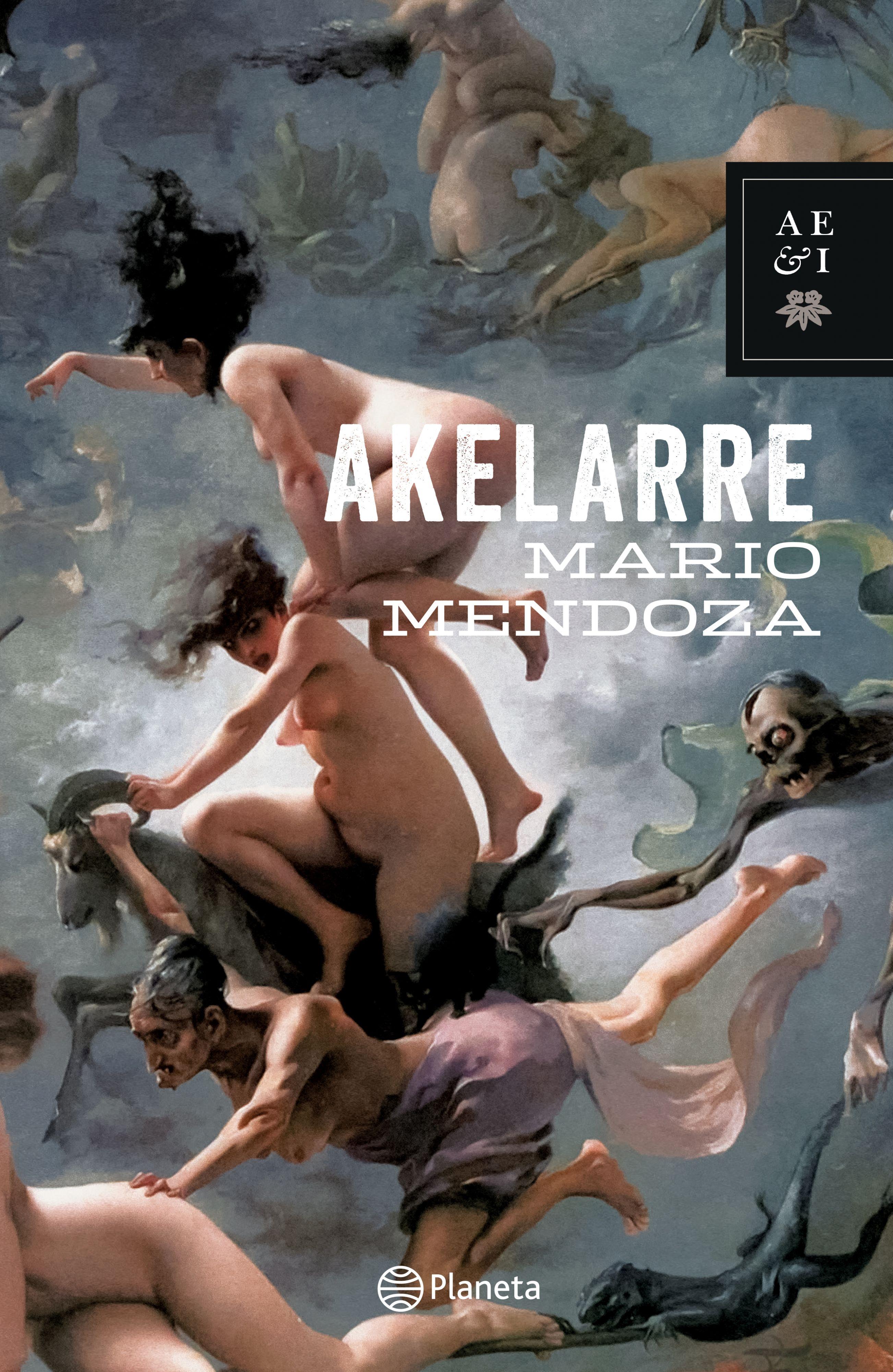 Akelarre - Mario Mendoza - Planeta