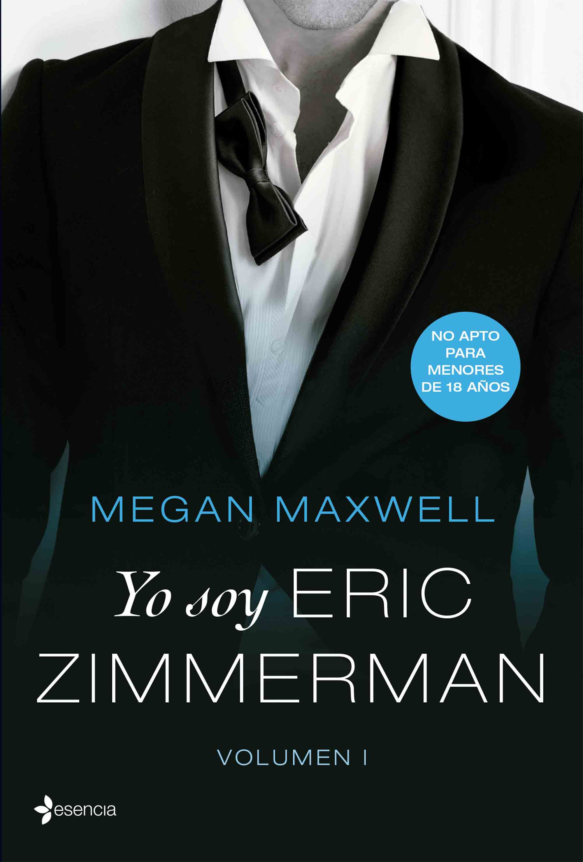 Yo soy Eric Zimmerman - Megan Maxwell - Esencia