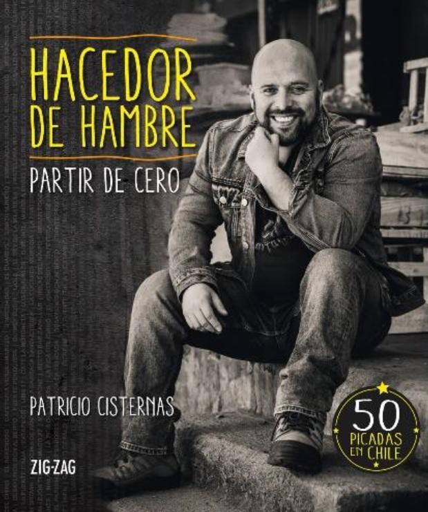 portada Hacedor de Hambre: Partir de Cero - Patricio Cisternas - Zig-Zag