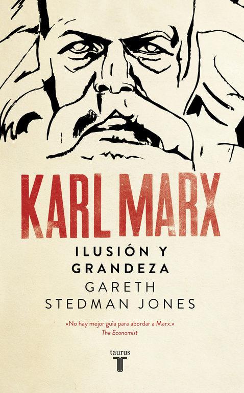 Karl Marx - Gareth Stedman-Jones - Taurus