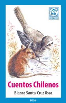 cuentos chilenos - blanca santa cruz - zig-zag