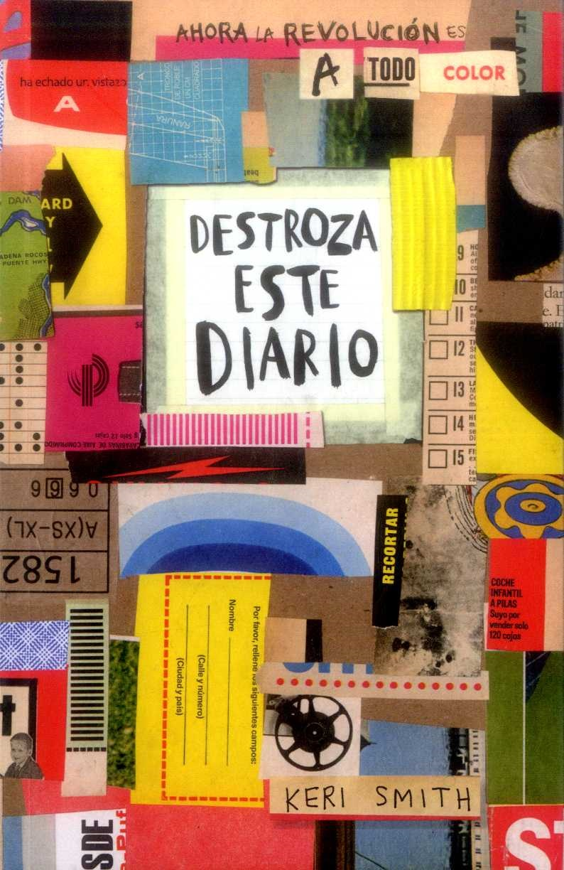 Destroza Este Diario. Ahora a Todo Color - Keri Smith - Grupo Planeta