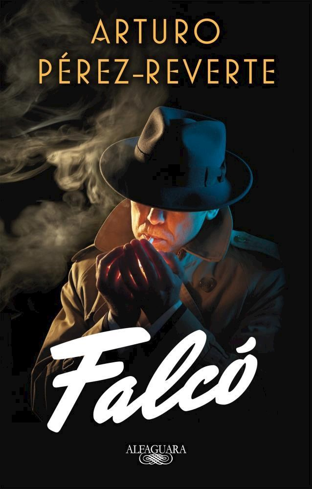Falco ( Libro 1 de la Serie Falco ) - Arturo Perez-Reverte - Alfaguara