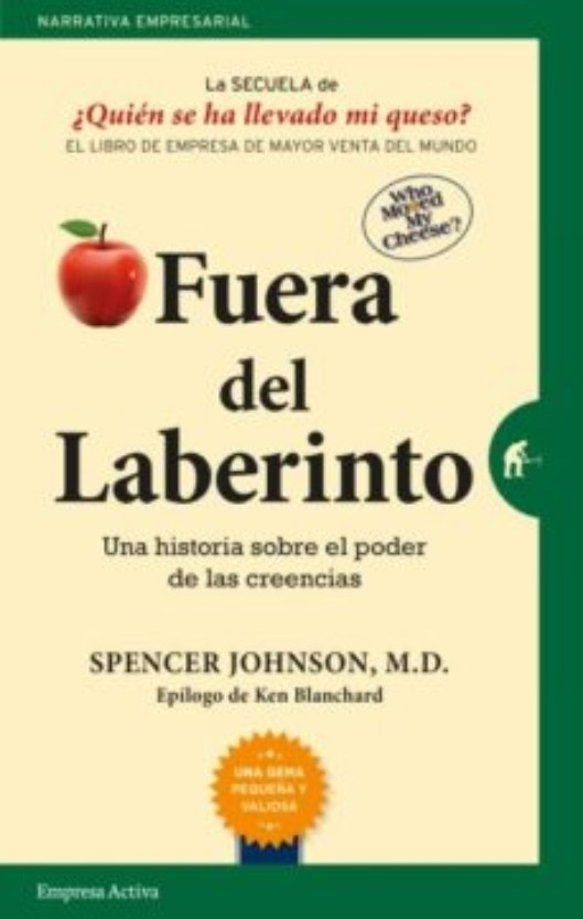 Fuera del Laberinto - Spencer Johnson - Empresa Activa
