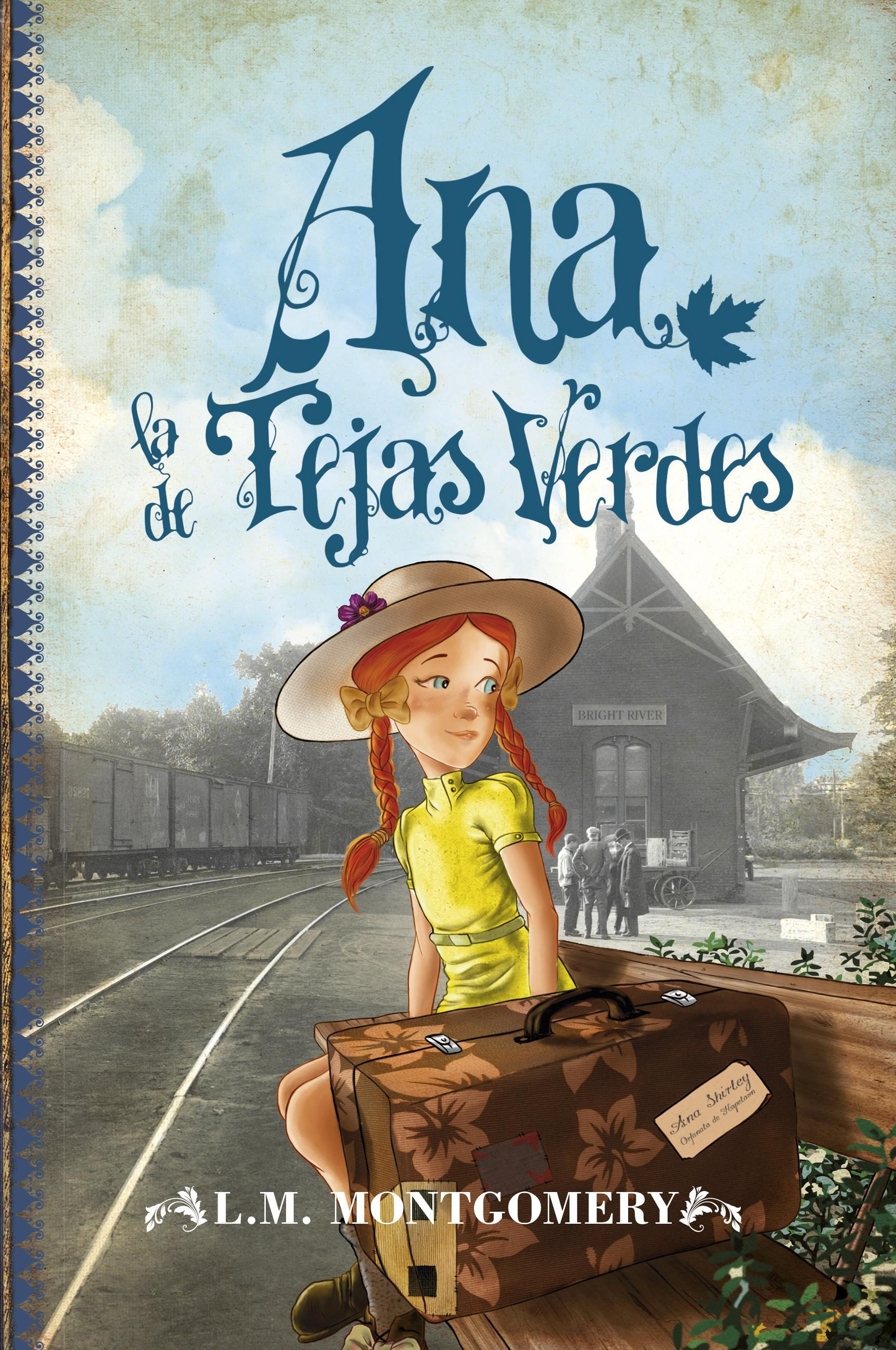 Ana, la de Tejas Verdes (1) (Juvenil Best Sellers) - Lucy Maud Montgomery - Toro Mitico