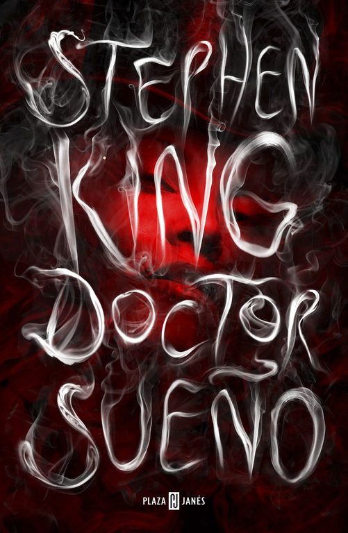 Doctor Sueño - Stephen King - Plaza & Janés