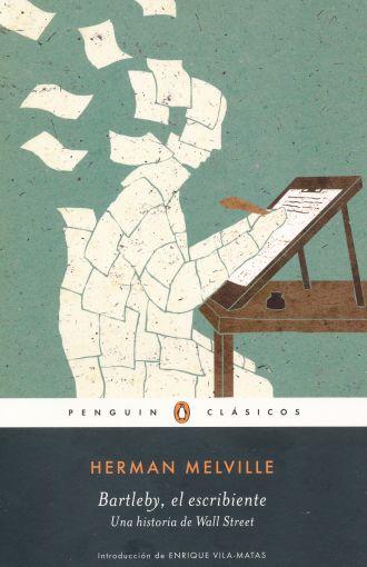 Bartleby, el Escribiente - Herman Melville - Penguin Clasicos