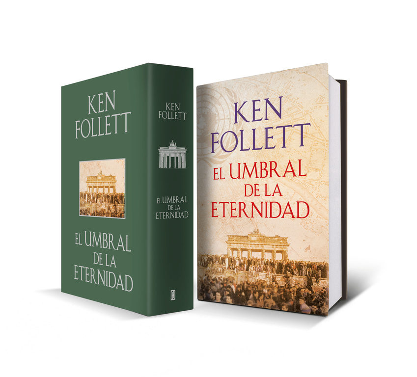 El Umbral de la Eternidad - Ken Follett - Plaza & Janés