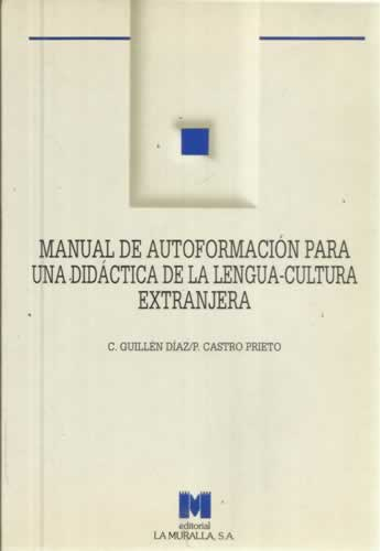 Manual de autoformación para una didáctica de la lengua-cultura extranjera