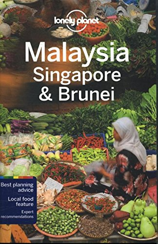 Lonely Planet Malaysia, Singapore & Brunei - Lonely Planet Publications (cor) Lonely Planet Publications (cor) - Lonely Planet
