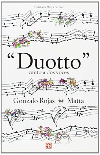Duotto. Canto a dos voces - Rojas Gonzalo - Matta - Fondo de Cultura Económica