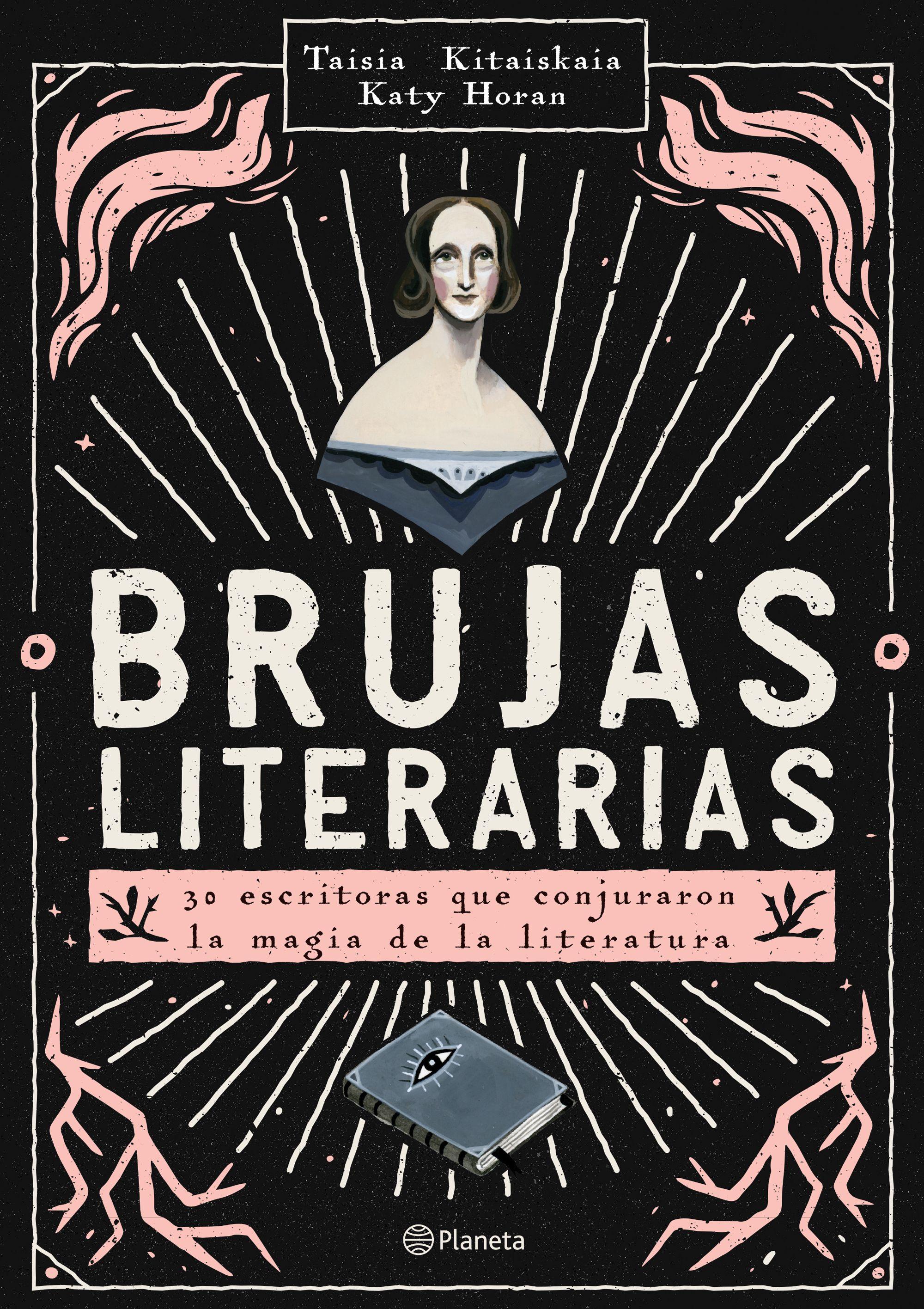Brujas Literarias - Taisia Kitaiskaia,Katy Horan - Planeta