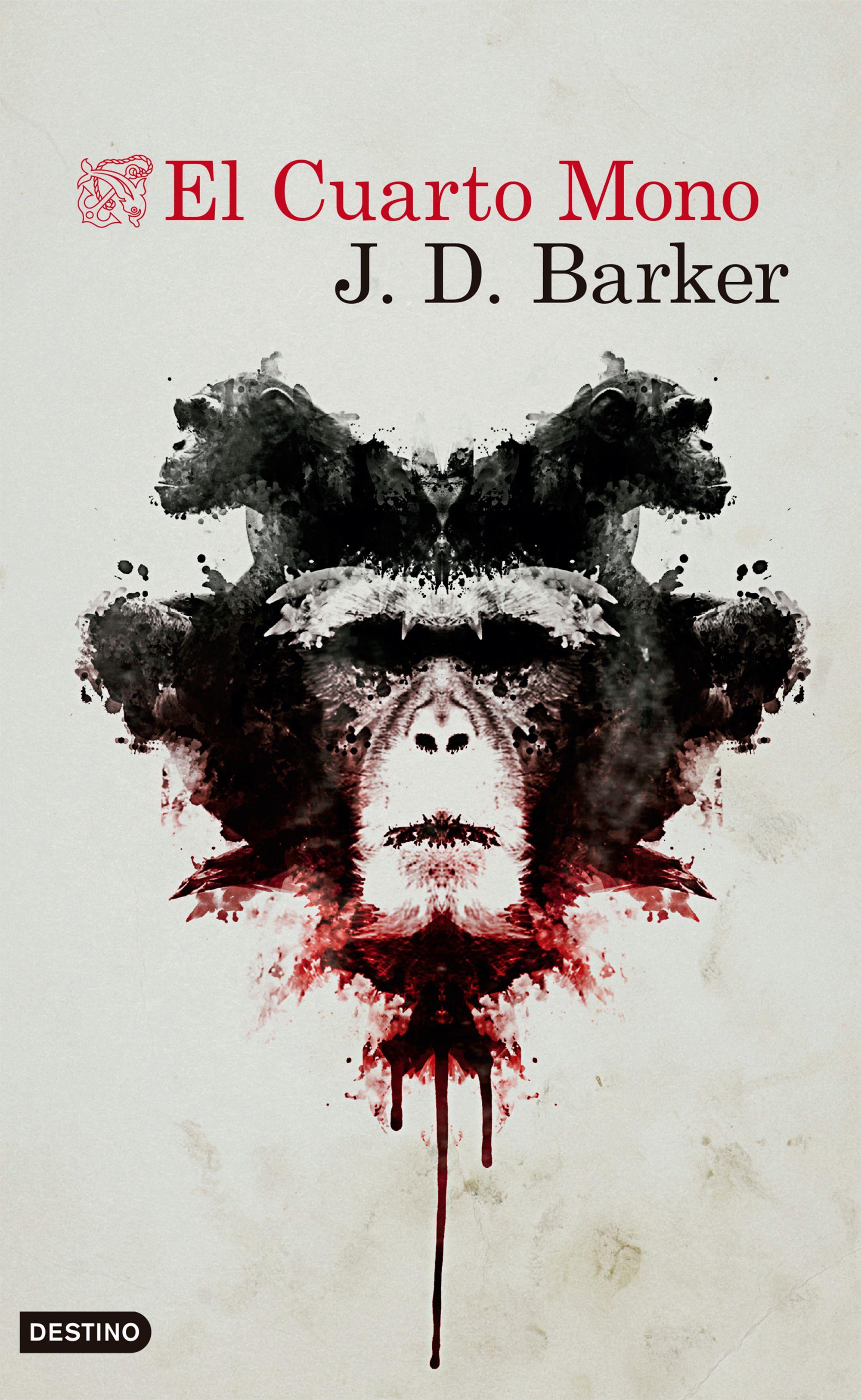 El Cuarto Mono - J.D. Barker - Destino