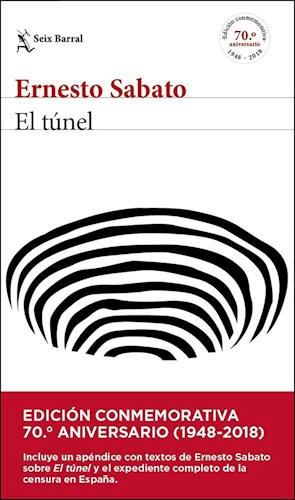 Tunel el Edic. 70 Aniv Seix Barral - Sabato Ernesto - SEIX BARRAL