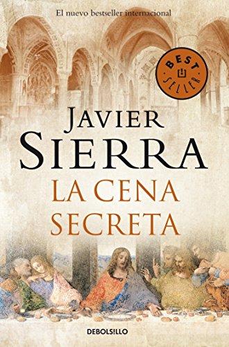 La cena secreta - Javier Sierra - Debolsillo
