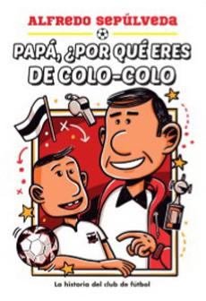 PapaPorQueEresDelColo-Colo?