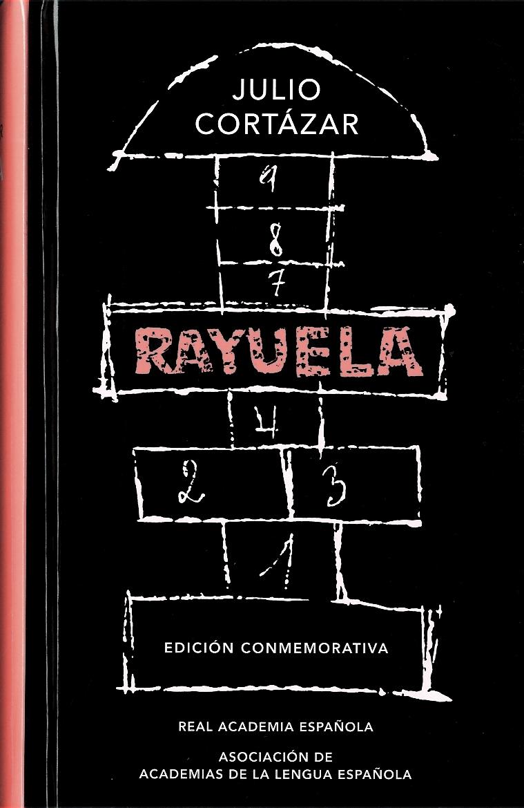 Rayuela - Julio Cortázar - Alfaguara