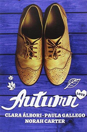 Autumn Love - Clara Álbori,Norah Carter,Paula Gallego - Ediciones Kiwi