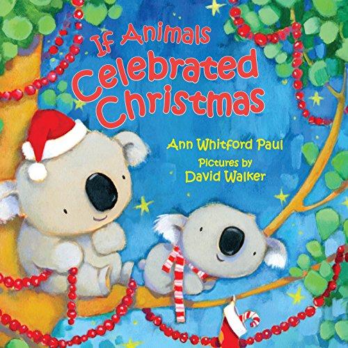 portada If Animals Celebrated Christmas (libro en Inglés)