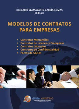 Modelos de Contratos Para Empresas - Olegario Llamazares García-Lomas - Global Marketing