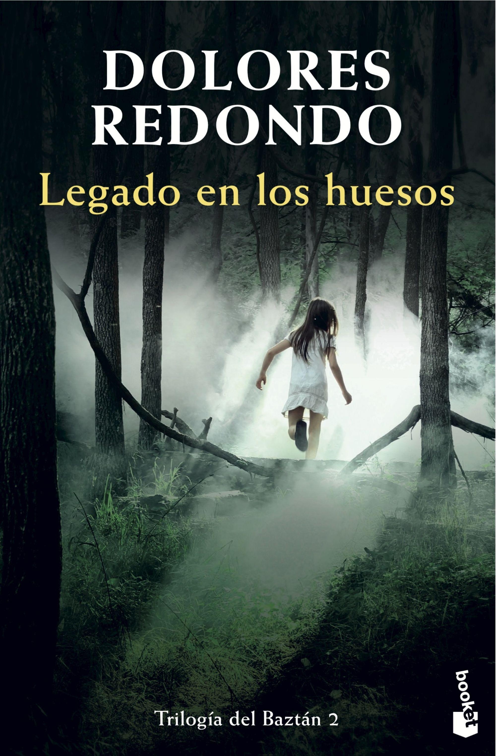 Legado en los Huesos - Dolores Redondo - Booket