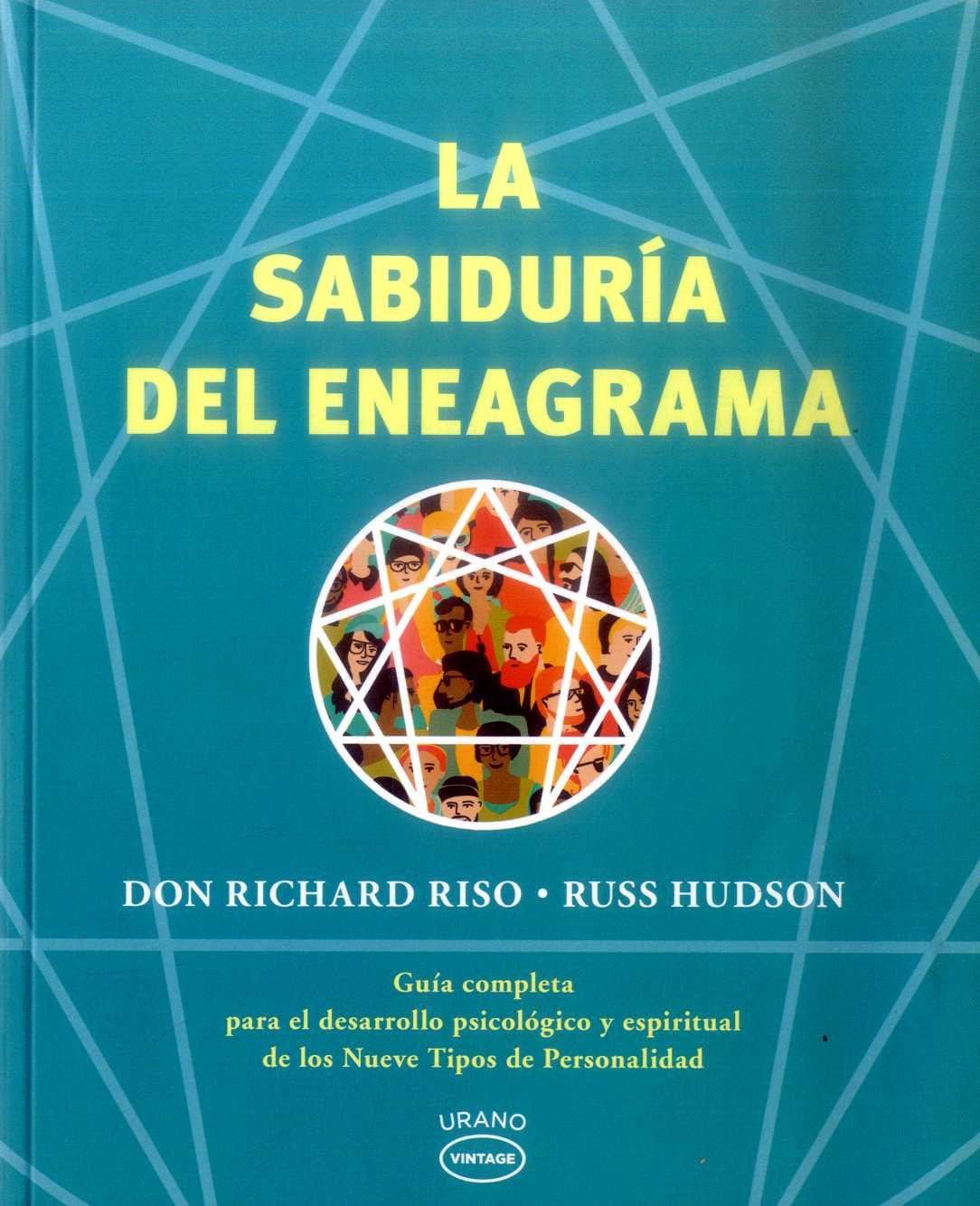 La Sabiduría del Eneagrama - Don Richard Riso,Russ Hudson - Urano