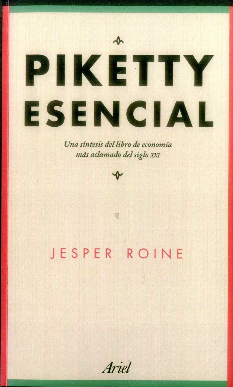 Piketty Esencial - Jesper Roine - Ariel