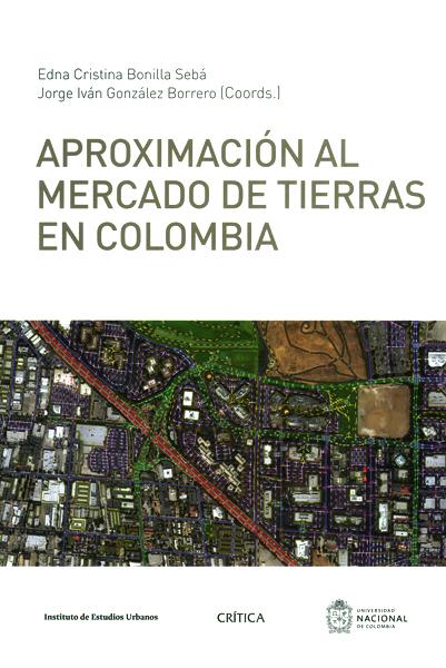 Aproximación al Mercado de Tierras en Colombia - Varios Autores - Crítica