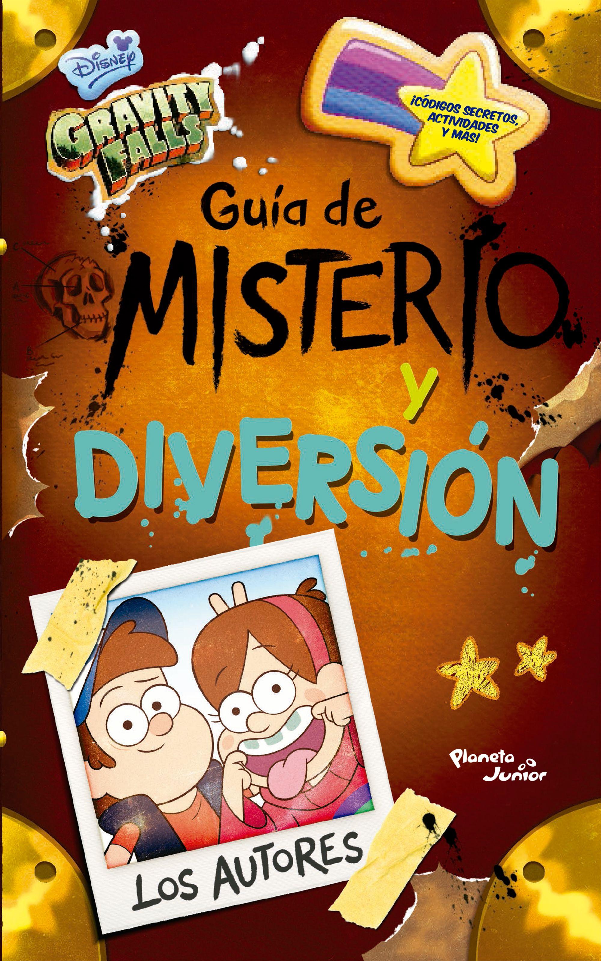 Gravity Falls. Guía de Misterio y Diversión - Disney - Planeta Junior