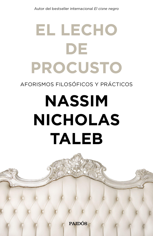 El Lecho de Procusto - Nassim Nicholas Taleb - Paidos