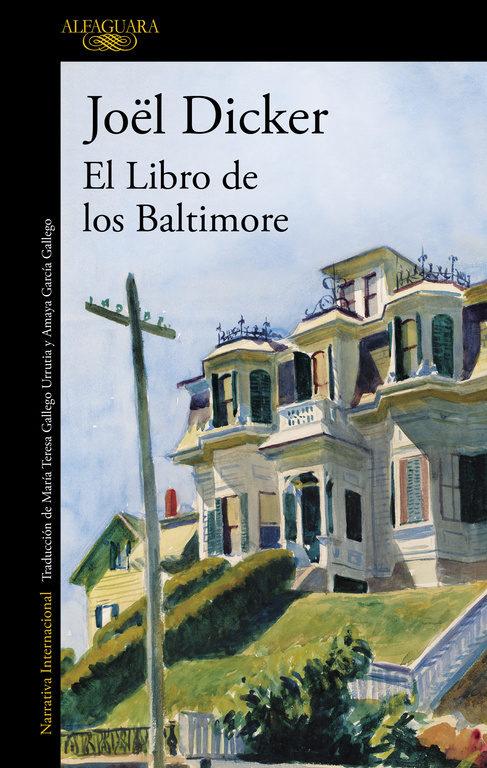 El Libro de los Baltimore - Joel Dicker - Alfaguara